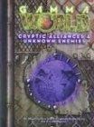 Cryptic Alliances & Unknown Enemies (Gamma World)