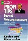 Profitips Baufinanzierung und Wohnungsfinanzierung
