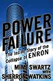 Power Failure: The Inside Story of The Collapse of Enron (English Edition)