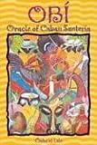 Obí: Oracle of Cuban Santerí