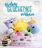 Edition Michael Fischer GmbH, Igling (EMF) Baby Geschenke nähen - Deutsche Ausgab