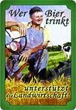 Wer Bier trinkt unterstützt die Landwirtschaft Blechschild 20x30 cm Schild Sign Blechschilder Bauer Bier