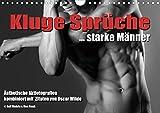 Kluge Sprüche. starke Männer (Wandkalender 2021 DIN A4 quer)