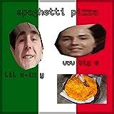 spaghetti pizza (feat. uwu big e)