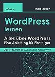 WordPress lernen: Alles über WordPress , Eine Anleitung für Einsteiger