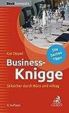 Business-Knigge: Stilsicher durch Büro und Alltag (Beck kompakt)