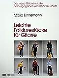 LEICHTE FOLKLORESTUECKE - arrangiert für Gitarre [Noten / Sheetmusic] Komponist: LINNEMANN MARI