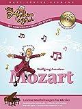 Little Amadeus & Friends: Wolfgang Amadeus Mozart. Leichte Bearbeitungen für Klavier. Inkl. CD