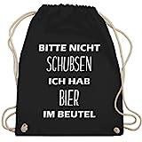 Shirtracer Festival Turnbeutel - Bitte nicht schubsen ich hab Bier im Beutel - Unisize - Schwarz - lustige geschenke für männer - WM110 - Turnbeutel und Stoffbeutel aus Baumwolle