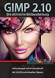 Gimp 2.10 Software Paket inkl. 20.000 ClipArts und gedrucktem Handbuch von Markt+Technik - Die ultimative Bildbearbeitung und Fotoverwaltungs Software - kompatibel zu PhotoShop Elements / CS