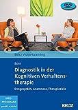 Diagnostik in der Kognitiven Verhaltenstherapie: Erstgespräch, Anamnese, Diagnostik. Beltz Video-Learning. 2 DVDs mit 16-seitigem Booklet, Laufzeit: 272 Min. Mit Online-M
