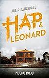 Mucho Mojo: Ein Hap & Leonard-R