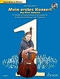 Mein erstes Konzert: 31 leichte Vortragsstücke aus 5 Jahrhunderten. Kontrabass und Klavier. Ausgabe mit CD