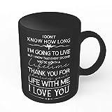 N\A Vielen Dank, DASS Sie Ihr Leben mit Mir teilen Coole Kaffeetassen für ihn Her | Neuheit Becher aus Keramik | Nachdenkliche Geschenke Valentinstag Geburtstag | J207 (Schwarz, 11oz)