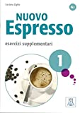 Nuovo Espresso 1 - einsprachige Ausgabe: corso di italiano / Esercizi supplementari - Übungsbuch mit Lösung