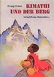 Kimathi und der Berg: Die Geschichte eines Jungen, der auf der Suche nach Gott einen hohen Gipfel besteigt