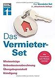 Das Vermieter-Set: Für private Vermieter - Rechtsverbindliche Formulare von Anfang bis zur Beendigung des Mietverhältnisses: Mietverträge, Nebenkostenabrechnung, Übergabeprotokoll & Kündigung