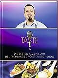 The Taste: Die besten Rezepte aus Deutschlands größter Kochshow - Das Siegerbuch 2019