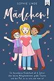 MÄDCHEN!: Ein besonderes Kinderbuch ab 6 Jahren über kleine Alltagsheldinnen, große Träume und den Mut, so zu sein, wie man ist