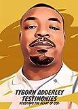 Tyborn Adderley Testimonies: Receiving The Heart of God (English Edition)