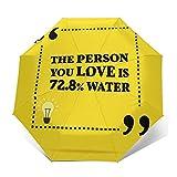 Regenschirm Taschenschirm Kompakter Falt-Regenschirm, Winddichter, Auf-Zu-Automatik, Verstärktes Dach, Ergonomischer Griff, Schirm-Tasche, Lustige Zitat Person, die Sie lieben