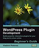 WordPress Plugin Development (Beginner's Guide) (English Edition)