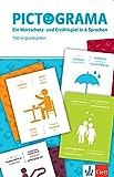 Pictograma: EIN Wortschatz- und Erzählspiel in 6 Sprachen (Deutsch, Englisch, Französisch, Italienisch, Russisch, Spanisch). Wortschatz- und Erzählspiel mit 150 laminierten Spielkarten