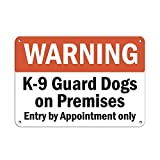 Ca565urs Warnschild K-9 Guard Dogs On Premises Entry by Appointment Only Aluminium Metallschild 20,3 x 30,5