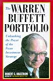 The Warren Buffett Portfolio: Mastering the Power of the Focus Investment Strategy: Focus Investment Strategies of the World's Greatest I