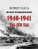 1940-1941 TAG FÜR TAG: DIE ZWEITE WELTKRIEGSKOLLEKTION
