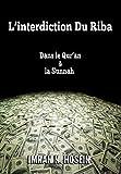 L'interdiction Du Riba Dans le Qur'an & la Sunnah (French Edition)