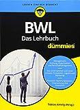 BWL für Dummies. Das Lehrbuch