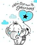 Alles Gute zum 14. Geburtstag: Besser als eine Geburtstagskarte! Niedliches Elefantgeburtstagsbuch, das als Tagebuch oder Notizbuch benutzt werden kann.