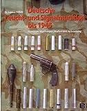 Deutsche Leucht- und Signalmunition bis 1945