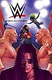 WWE Comics: Damals. Heute. Für Immer.: Bd. 1