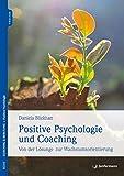 Positive Psychologie und Coaching: Von der Lösungs- zur Wachstumsorientierung
