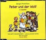 Peter und der Wolf: Hörspiel-CD für Sprecher und gemischten Chor a cappella