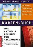 WISO Börsen-Buch: Das aktuelle Lexikon der Geldanlage
