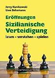 Eröffnungen - Sizilianische Verteidigung: lesen - verstehen - sp