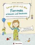 Lerne gerne mit Mia: Formen erkennen und benennen   Entdecke mit Mia die wunderbare Welt der Formen: Mitmachbuch zum Formen lernen ab 2 Jahren   ...   Formen und Farben lernen   Vorleseheft