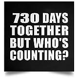 Designsify 2nd Anniversary 730 Days Together But Whos Counting - Poster Square Rechteckig Der Plakatgestaltung 16 x 16 Zoll - Geschenk zum Geburtstag Jahrestag Muttertag Vatertag Ostern