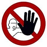 10 Stück Zutritt verboten Aufkleber Ø 9,5cm Sticker kein Durchgang Schild Verbotszeichen für unbefugte Personen Gebotszeichen mit UV Schutz Warnzeichen für Außenbereich Innenbereich von STROBO