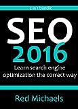 SEO 2016 - ON PAGE SEO & SEO CHECKLIST: Learn search engine optimization the correct way (English Edition)