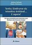Tenho Síndrome do Intestino Irritável... e Agora? (Portuguese Edition)