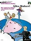 ALLES WALZER - arrangiert für Klavier - mit CD [Noten / Sheetmusic] aus der Reihe: KLAVIERSPIELEN MEIN SCHOENSTES HOBBY