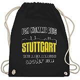 Städte - Ich komme aus Stuttgart - Unisize - Schwarz - stuttgart turnbeutel - WM110 - Turnbeutel und Stoffbeutel aus Baumwolle
