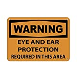 Ca565urs Warnschild aus Aluminium mit Aufschrift 'Warning Eye and Ear Protection Required in This Area', 20,3 x 30,5