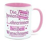 Die besten Lehrerinnen heißen Kaffeetasse mit Namen personalisierte Becher lustige Geburtstag Geschenke für Abschied Geschenkidee witzige Lehrergeschenke Abschluss homeschooling zum Abschied coole