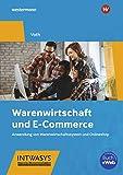 Warenwirtschaft und E-Commerce: Anwendung von Warenwirtschaftssystem und Onlineshop: Schülerb