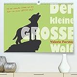 Der kleine GROSSE Wolf - Kalender (Premium, hochwertiger DIN A2 Wandkalender 2021, Kunstdruck in Hochglanz)